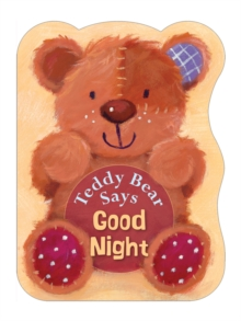 Teddy Bear Says Good Night, Board book Book