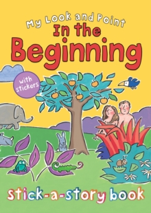 My Look and Point in the Beginning Stick-a-Story Book, Paperback Book