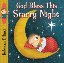 God Bless this Starry Night, Board book Book