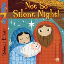 Not So Silent Night, Board book Book