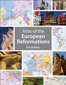 Atlas of the European Reformations, Paperback / softback Book