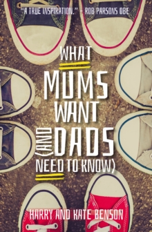 What Mums Want (and Dad's Need to Know), Paperback Book
