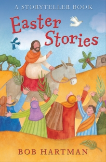 Easter Stories : A Storyteller Book, Paperback / softback Book