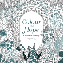 Colour in Hope : A reflective journey, Paperback / softback Book