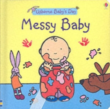 Messy Baby, Board book Book