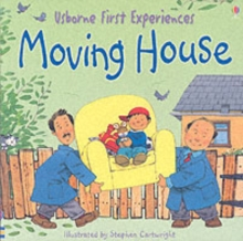 Usborne First Experiences Moving House, Paperback Book