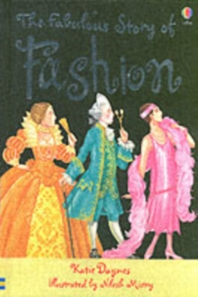 The Fabulous Story Of Fashion, Hardback Book