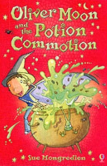 Oliver Moon And The Potion Commotion, Paperback Book