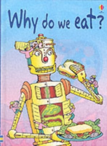 Why Do We Eat?, Hardback Book