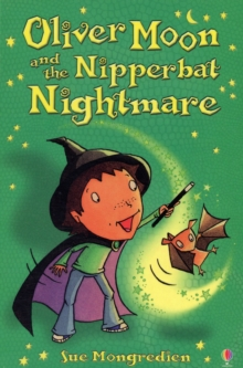 Oliver Moon And The Nipperbat Nightmare, Paperback Book