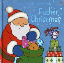 Father Christmas Sparkly Touchy-Feely, Board book Book