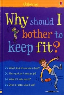 Why Should I Keep Fit?, Paperback Book