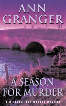 A Season for Murder (Mitchell & Markby 2) : A witty English village whodunit of mystery and intrigue, Paperback / softback Book