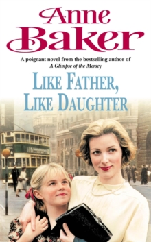 Like Father Like Daughter : A daughter's love ensures happiness is within reach, Paperback Book