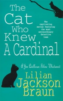 The Cat Who Knew a Cardinal (The Cat Who... Mysteries, Book 12) : A charming feline whodunnit for cat lovers everywhere, Paperback Book