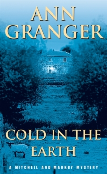 Cold in the Earth (Mitchell & Markby 3) : An English village murder mystery of wit and suspense, Paperback / softback Book