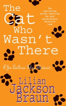 The Cat Who Wasn't There (the Cat Who... Mysteries, Book 14) : A cosy feline whodunit for cat lovers everywhere, Paperback Book