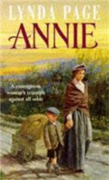 Annie : A moving saga of poverty, fortitude and undying hope, Paperback / softback Book