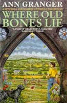 Where Old Bones Lie (Mitchell & Markby 5) : A Cotswold crime novel of love, lies and betrayal, Paperback / softback Book