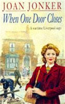 When One Door Closes : A heart-warming saga of love and friendship in a city ravaged by war (Eileen Gillmoss series, Book 1), Paperback Book