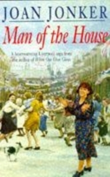 Man of the House : A touching wartime saga of life when the men come home (Eileen Gilmoss series, Book 2), Paperback Book