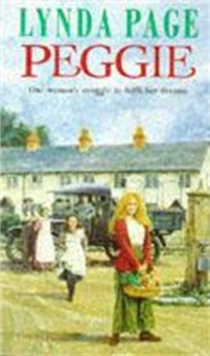 Peggie : One woman's struggle to fulfil her dreams..., Paperback / softback Book