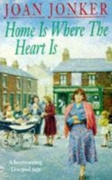 Home is Where the Heart Is : A touching saga of love, family and hope (Eileen Gillmoss series, Book 3), Paperback Book