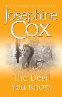The Devil You Know : A deadly secret changes a woman's life forever, Paperback Book