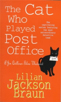 The Cat Who Played Post Office (The Cat Who... Mysteries, Book 6) : A cosy feline crime novel for cat lovers everywhere, Paperback / softback Book