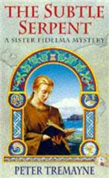 The Subtle Serpent (Sister Fidelma Mysteries Book 4), Paperback / softback Book