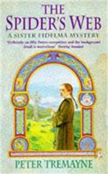 The Spider's Web (Sister Fidelma Mysteries Book 5) : A heart-stopping mystery set in Medieval Ireland, Paperback / softback Book