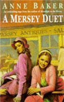 A Mersey Duet : A moving saga of love, tragedy and powerful family ties, Paperback Book
