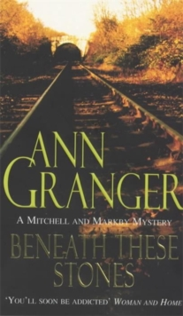 Beneath these Stones (Mitchell & Markby 12) : A murderous English village crime novel, Paperback / softback Book