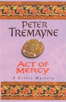 Act of Mercy (Sister Fidelma Mysteries Book 8), Paperback Book