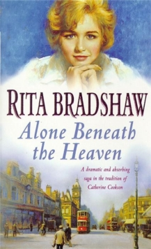Alone Beneath the Heaven : A gripping saga of escapism, love and belonging, Paperback Book