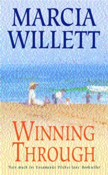 Winning Through (The Chadwick Family Chronicles, Book 3) : A captivating story of friendship and family ties, Paperback Book