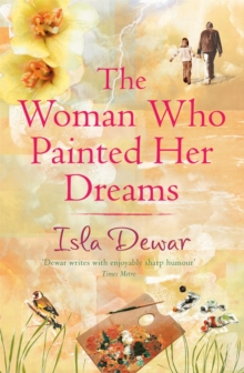 The Woman Who Painted Her Dreams, Paperback / softback Book