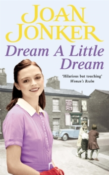 Dream a Little Dream : A young family rediscover their roots and true happiness, Paperback / softback Book