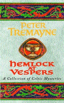 Hemlock at Vespers (Sister Fidelma Mysteries Book 9) : A collection of Celtic mysteries, Paperback Book