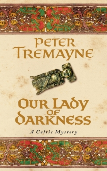 Our Lady of Darkness (Sister Fidelma Mysteries Book 10), Paperback Book
