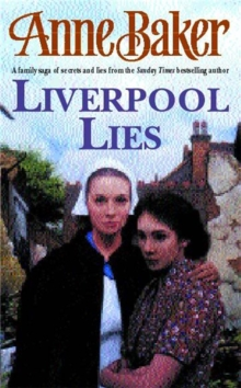 Liverpool Lies : One War. Two Sisters. A Multitude of Secrets., Paperback Book