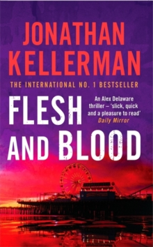 Flesh and Blood (Alex Delaware Series, Book 15) : A riveting psychological thriller, Paperback Book