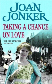 Taking a Chance on Love : Two friends face one dark secret in this touching Liverpool saga, Paperback / softback Book