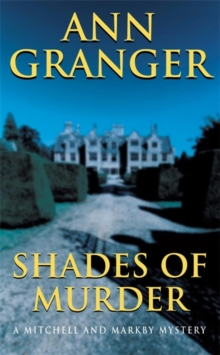 Shades of Murder (Mitchell & Markby 13) : An English village mystery of a family haunted by murder, Paperback / softback Book