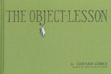 The Object Lesson, Hardback Book