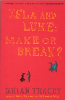 Isla and Luke : Make or Break?, Paperback Book