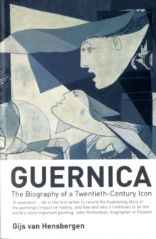 Guernica : The Biography of a Twentieth-century Icon, Paperback / softback Book