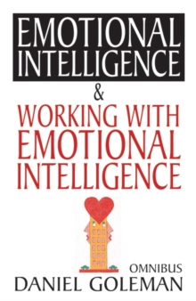 "Daniel Goleman Omnibus : ""Emotional Intelligence"",  ""Working with EQ"", Paperback / softback Book"