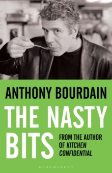 The Nasty Bits : Collected Cuts, Useable Trim, Scraps and Bones, Paperback Book