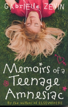 Memoirs of a Teenage Amnesiac, Paperback Book